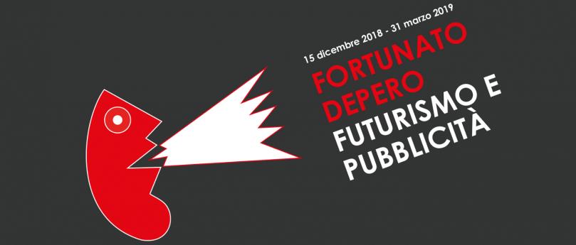 Fortunato Depero. Futurismo e pubblicità