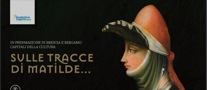 """Sulle tracce di """"Matilde di Canossa"""""""