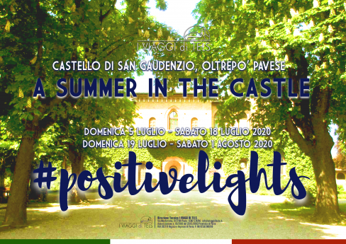 A SUMMER IN THE CASTLE 2020 – #POSITIVELIGHTS
