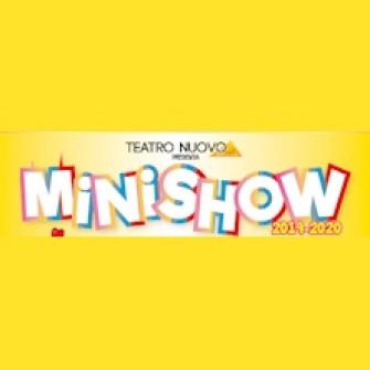 minishow teatro nuovo biglietti