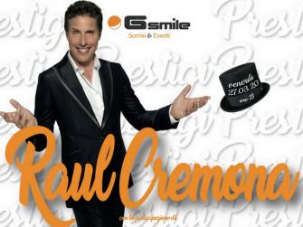 Raul Cremona - Prestigi