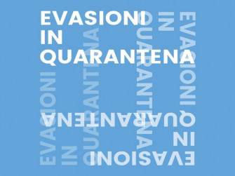 Evasioni in quarantena